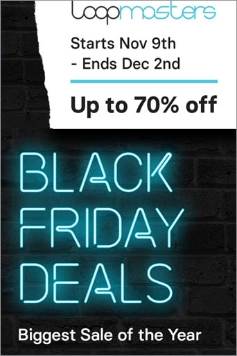 Black Friday chez Loopmasters