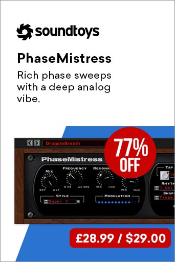 -77% sur le Phase Mistress !
