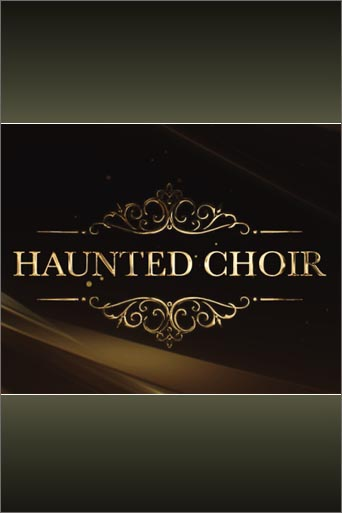 Haunted Choir